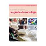 Livre Le guide du moulage