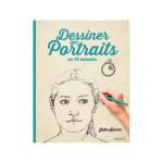 Livre Dessiner des portraits en 15 minutes