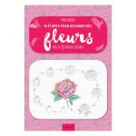 Livre 10 étapes pour dessiner des fleurs